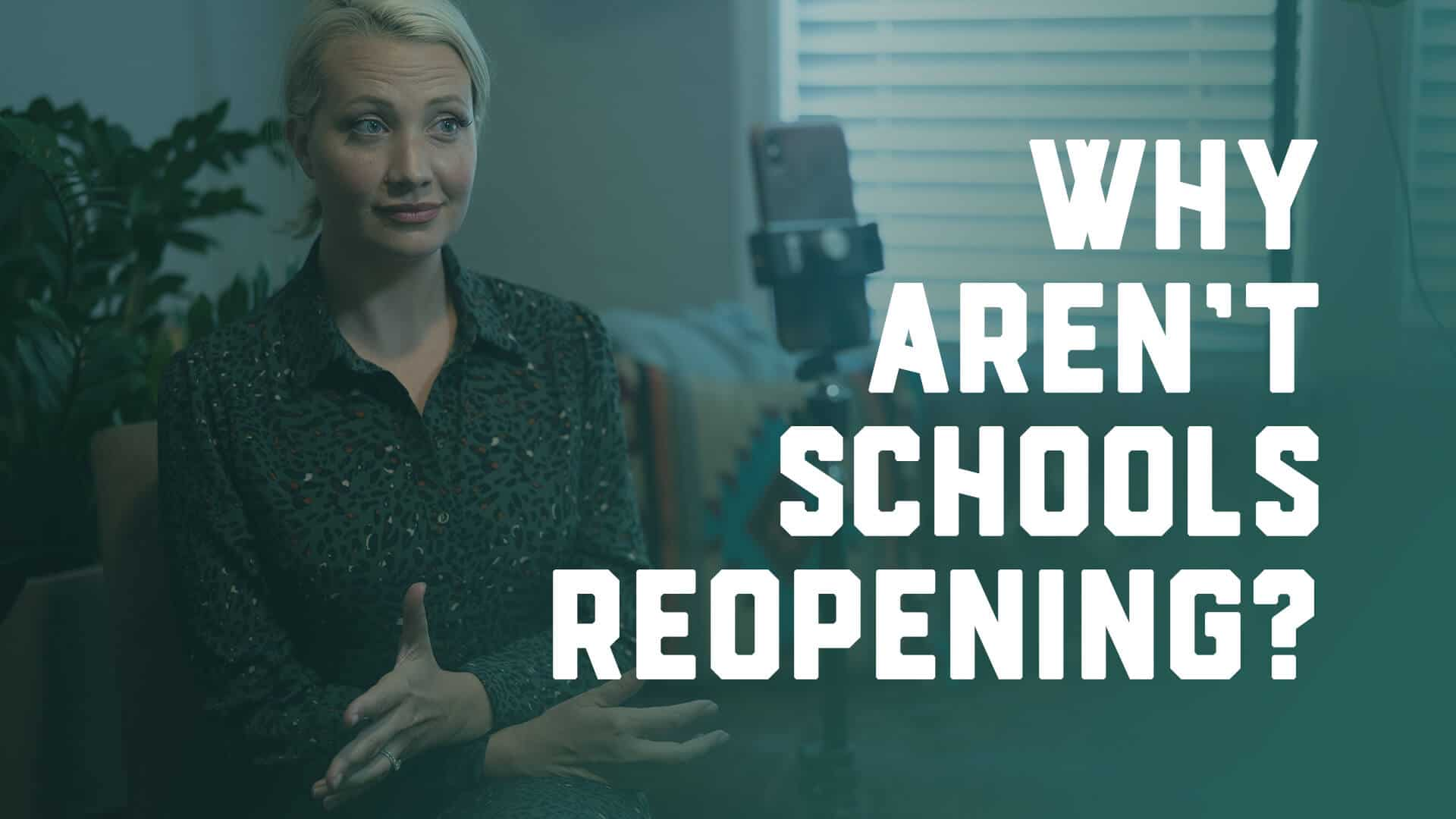 Why Aren'T Schools Reopening Cover Image