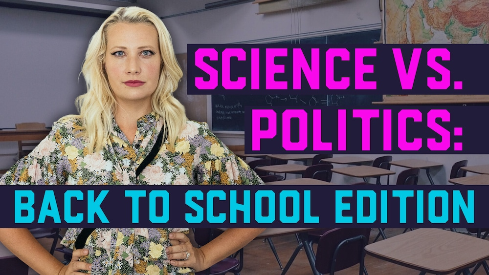 science vs politics back to school edition